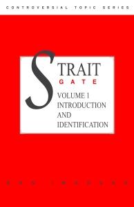 Strait Gate Volume 1